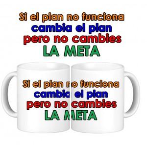 Taza Si el plan no funciona cambia