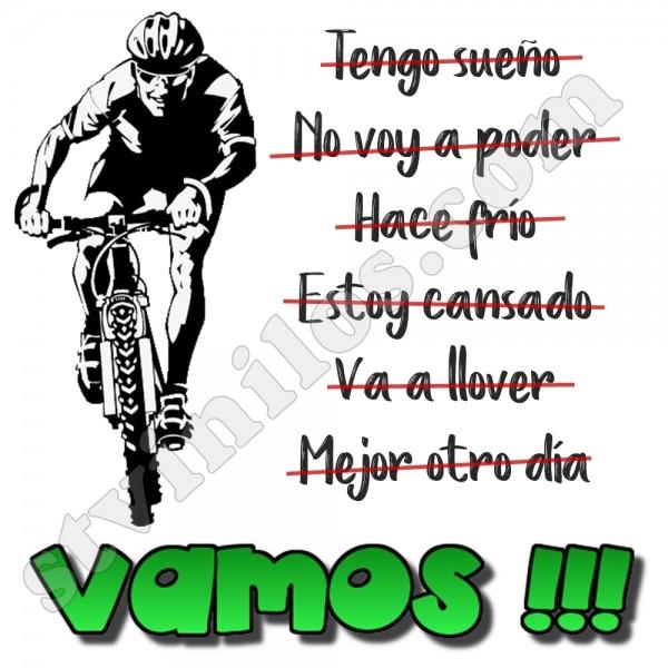 Camiseta No Hay Excusas Vamos Ciclismo Btt Mtb Bici