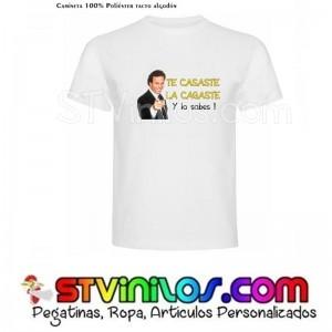 Camiseta Te Casaste la cagaste y lo sabes Julio Iglesias