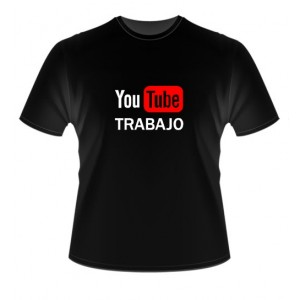 Camiseta You Tube Trabajo